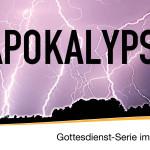 APOKALYPSE – 1 – Ist das mein Problem?