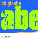 ICH GLAUBE ABER -1- ich mache mir (trotzdem) ständig Sorgen