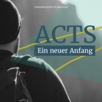 ACTS – 1 – Anfang einer Revolution