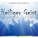 HEILIGER GEIST – 1 – Willkommen Heiliger Geist