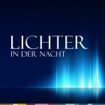 LICHTER IN DER NACHT 1 – 1