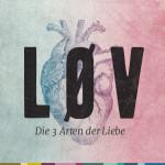 LØV – 1 – Eros: haben wollen