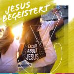 JESUS BEGEISTERT – 1