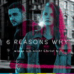 6 REASONS WHY – 1